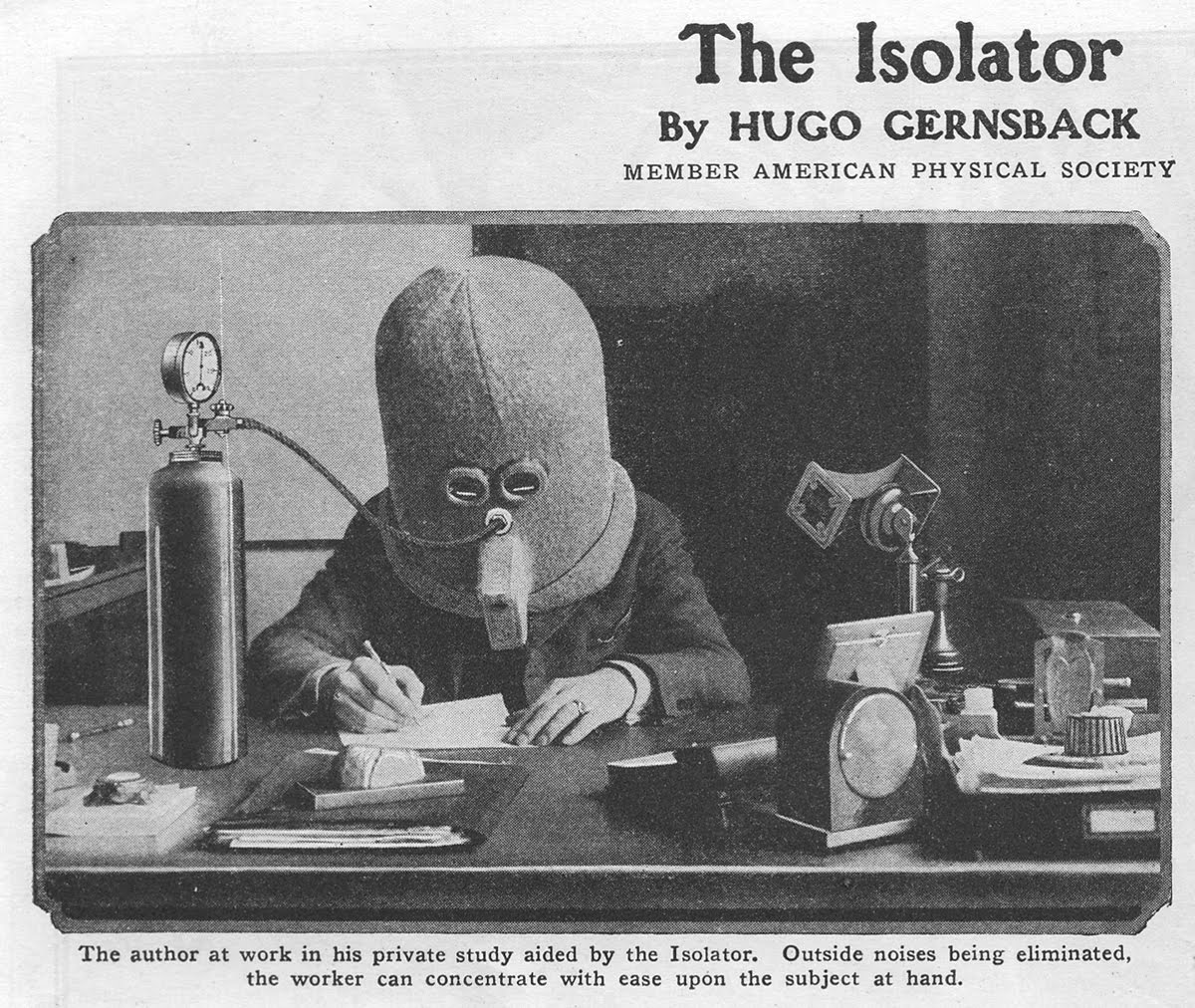 The Isolator, avant la lettre productivity tool.