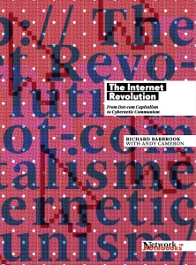 Network Notebook 10: The Internet Revolution by Richard Barbrook