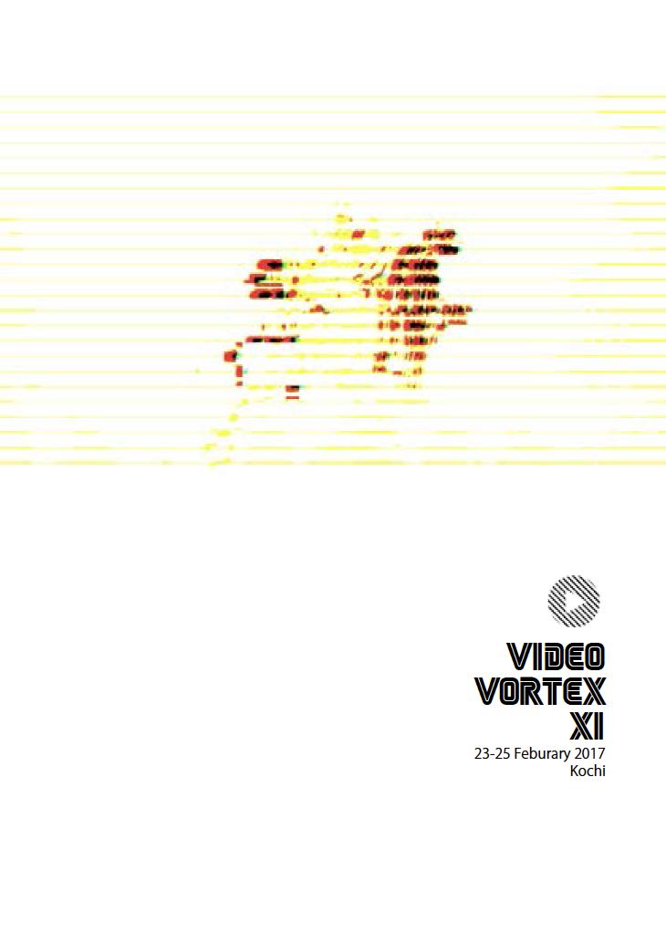 Institute Of Network Cultures Video Vortex Xi Kochi 2017